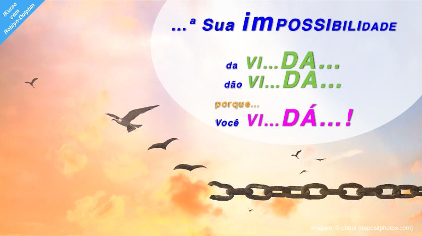 20180721e22 iK Sua imPOSSIBILIDADE