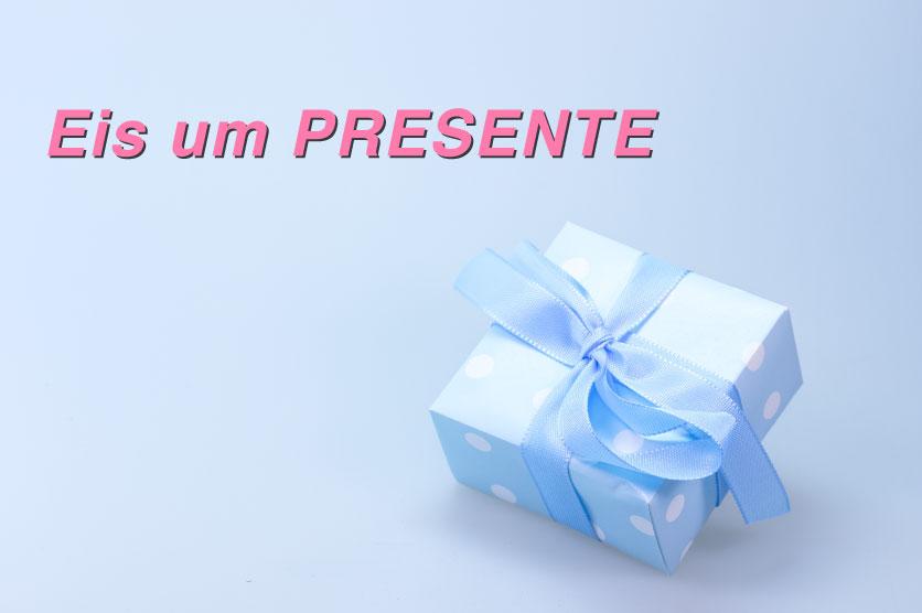 20190823 T Eis um presente