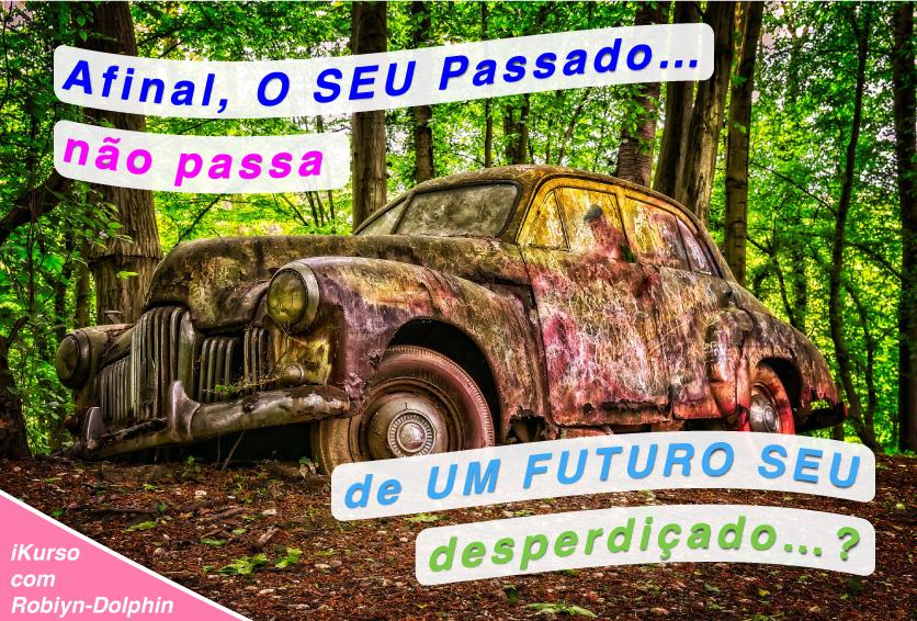 20200822 ik2x passado futuro seu desperdicado