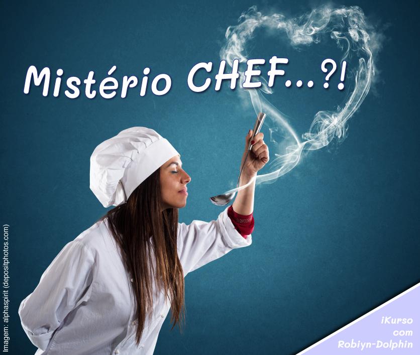Mistério CHEF...?1
